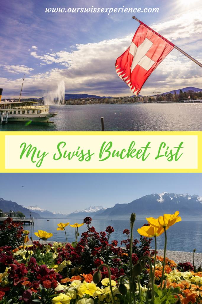 Ultimate Swiss bucket list 2019