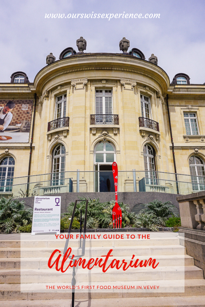 Alimentarium food museum Vevey family guide